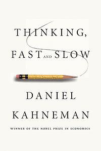 Thinking, Fast and Slow Daniel Kahneman Amos Tversky