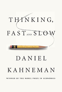Thinking, Fast and Slow Daniel Kahneman Amos Tversky