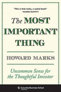 The Most Important Thing Uncommon Sense for the Thoughtful Investor